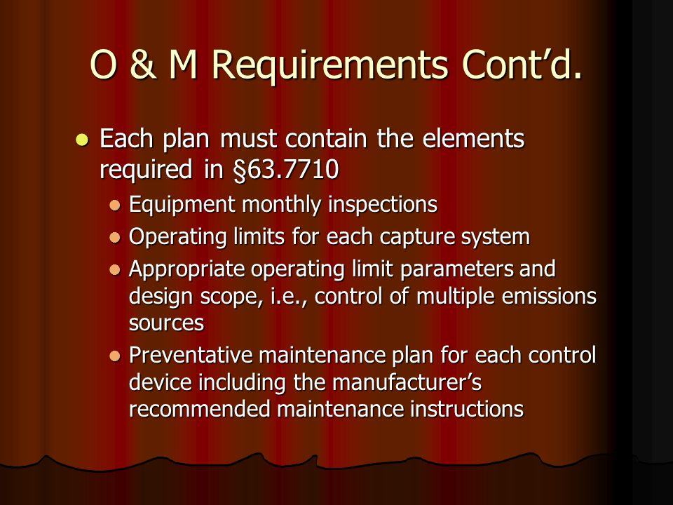 O & M Requirements Cont'd.
