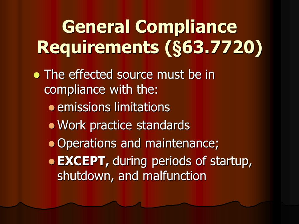 General Compliance Requirements (§63.7720)
