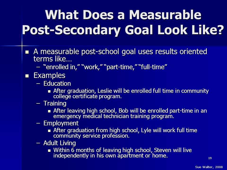 What Does a Measurable Post-Secondary Goal Look Like
