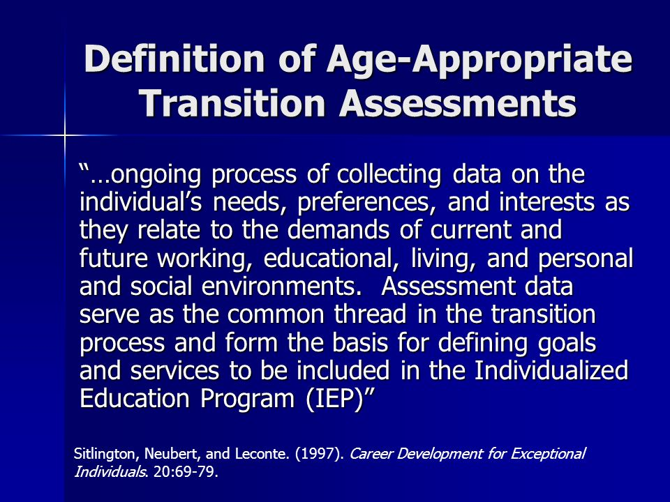 Definition of Age-Appropriate Transition Assessments