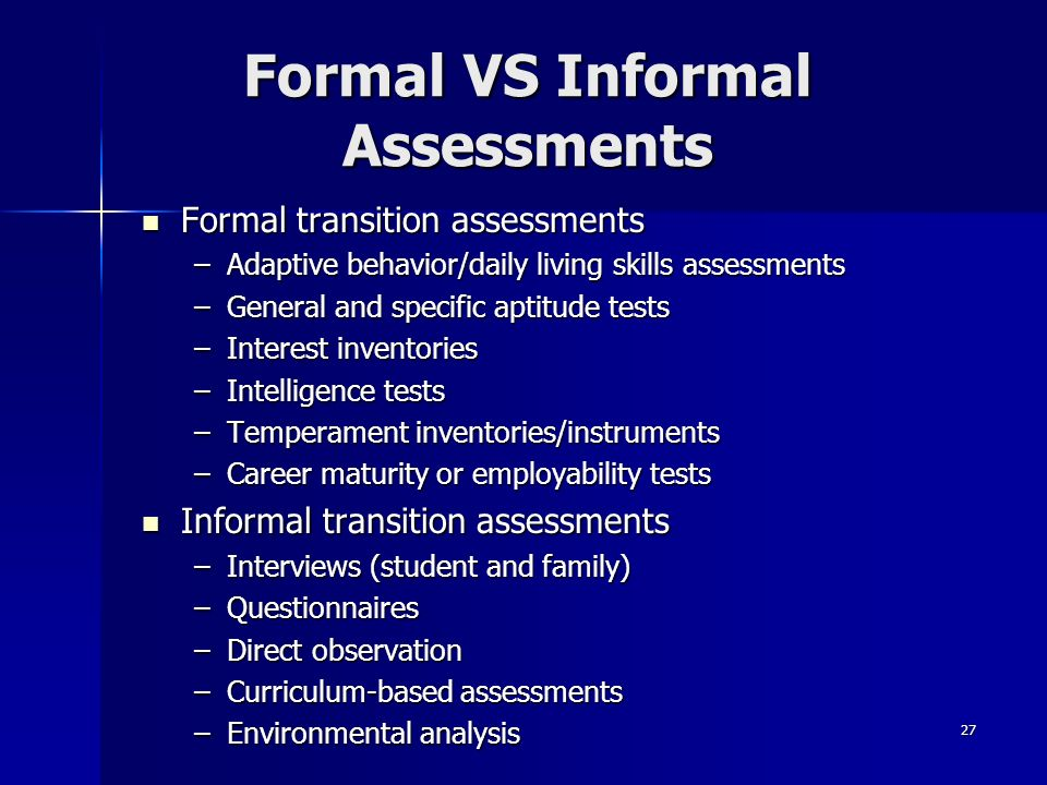 Formal VS Informal Assessments