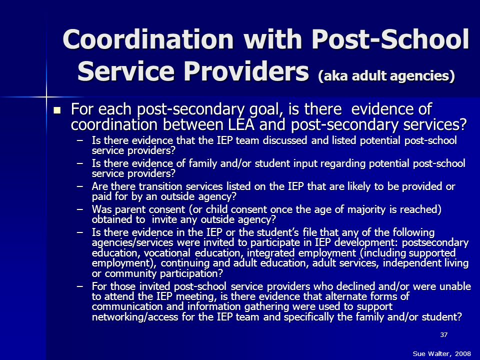 Coordination with Post-School Service Providers (aka adult agencies)