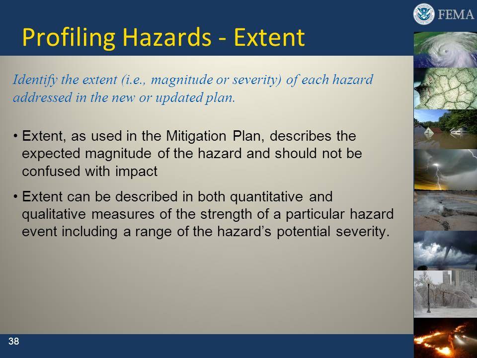 Profiling Hazards - Extent