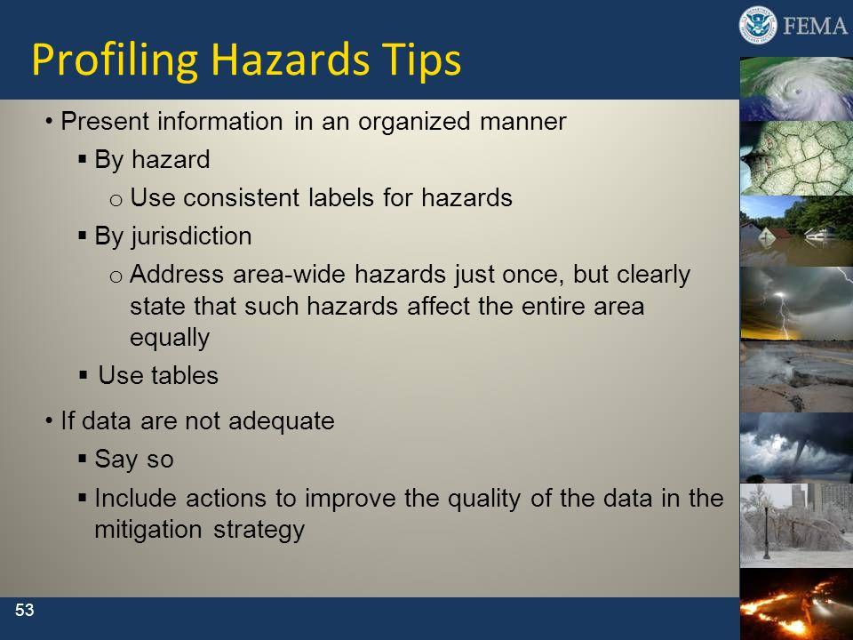 Profiling Hazards Tips