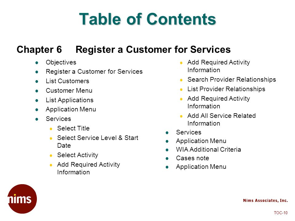 Table of Contents Chapter 6 Register a Customer for Services