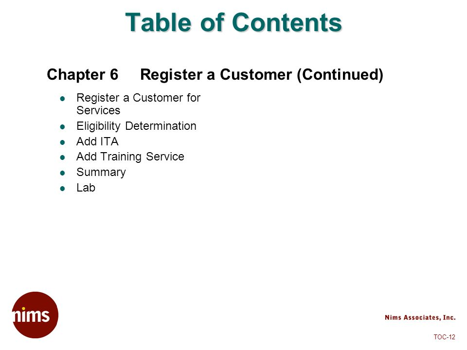 Chapter 6 Register a Customer (Continued)