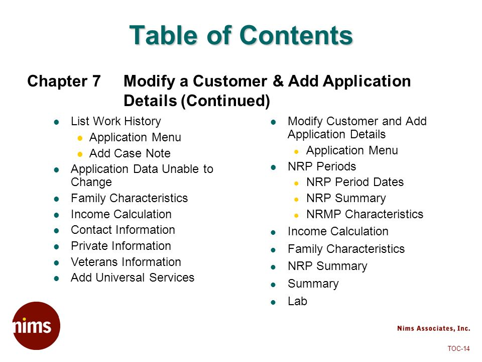 Table of Contents Chapter 7 Modify a Customer & Add Application Details (Continued) List Work History.