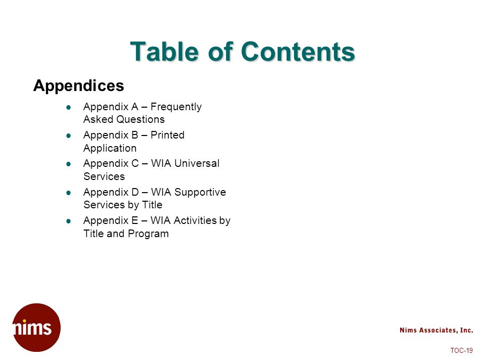 Table of Contents Appendices Appendix A – Frequently Asked Questions