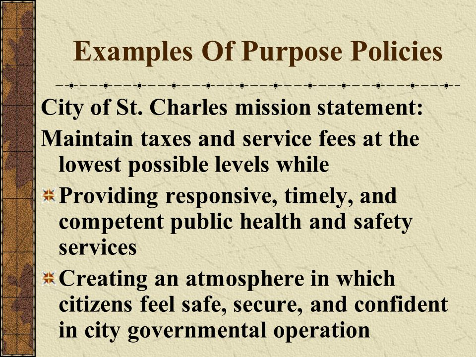Examples Of Purpose Policies