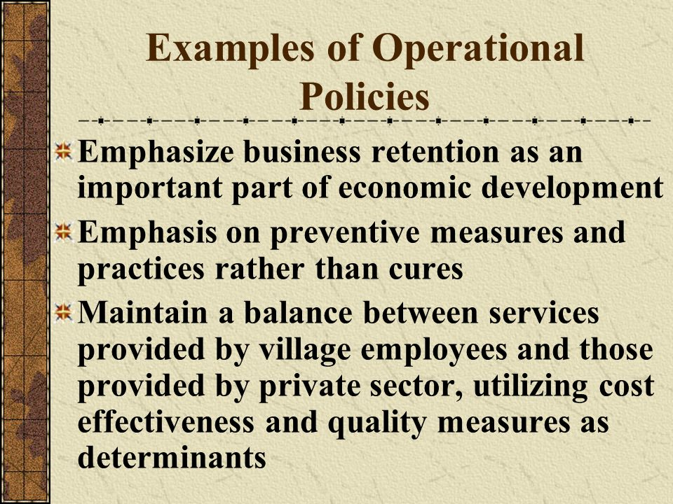 Examples of Operational Policies
