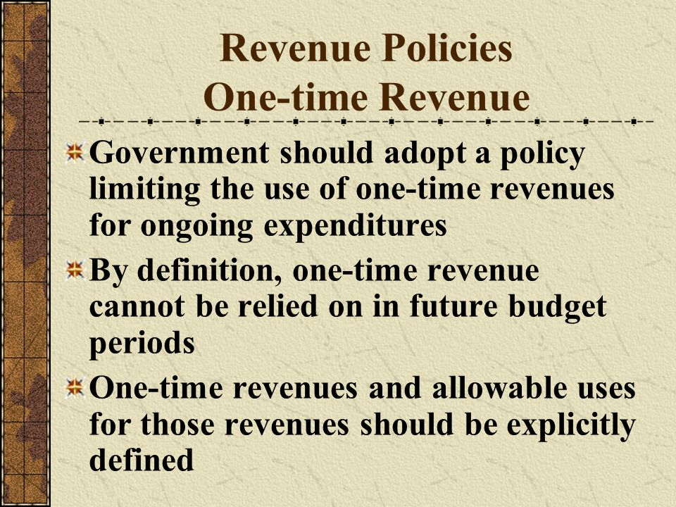 Revenue Policies One-time Revenue