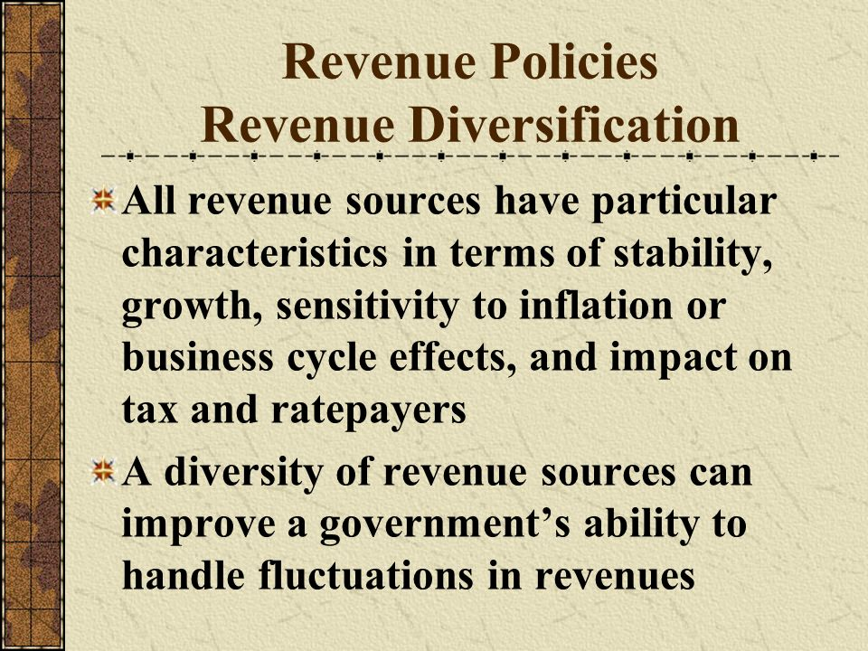 Revenue Policies Revenue Diversification