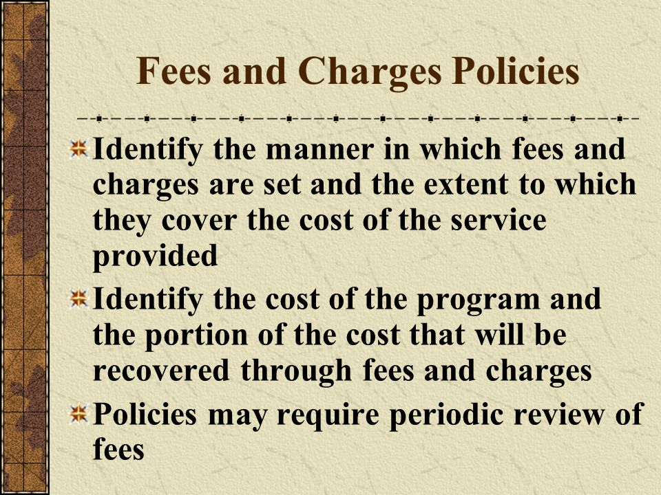 Fees and Charges Policies