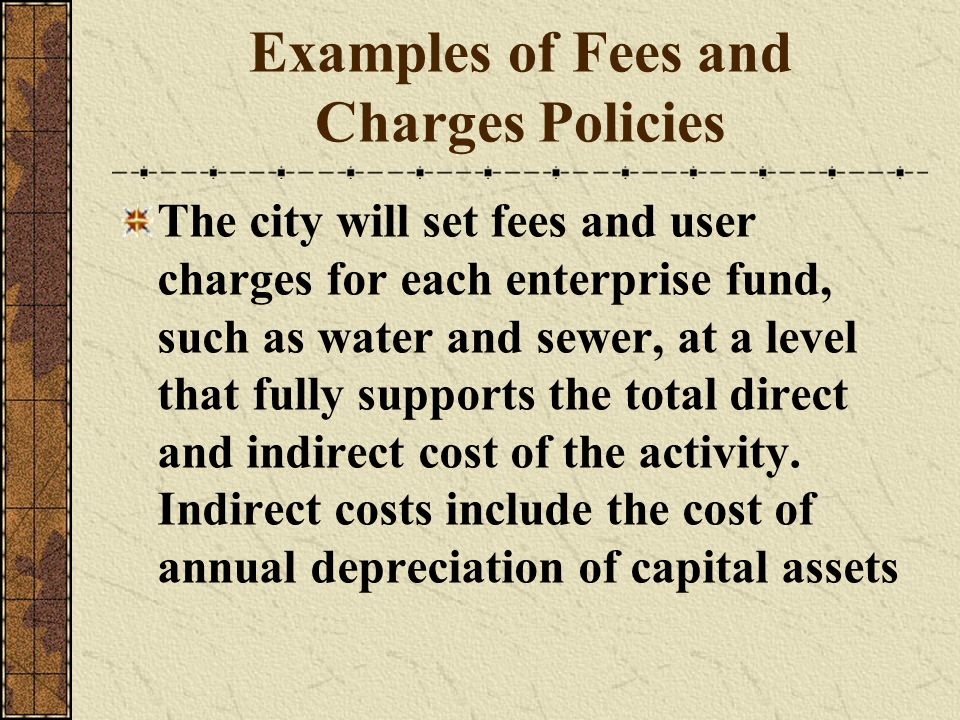 Examples of Fees and Charges Policies