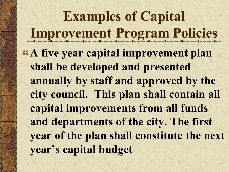 Examples of Capital Improvement Program Policies