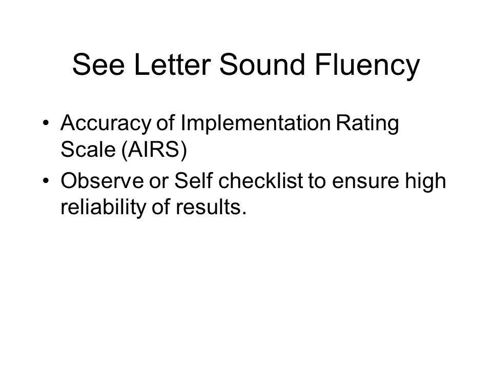 See Letter Sound Fluency