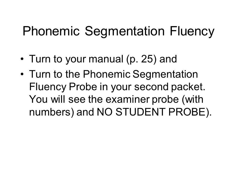 Phonemic Segmentation Fluency
