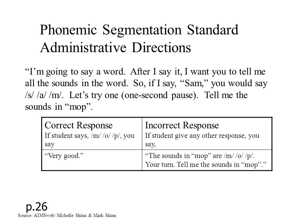 Phonemic Segmentation Standard Administrative Directions