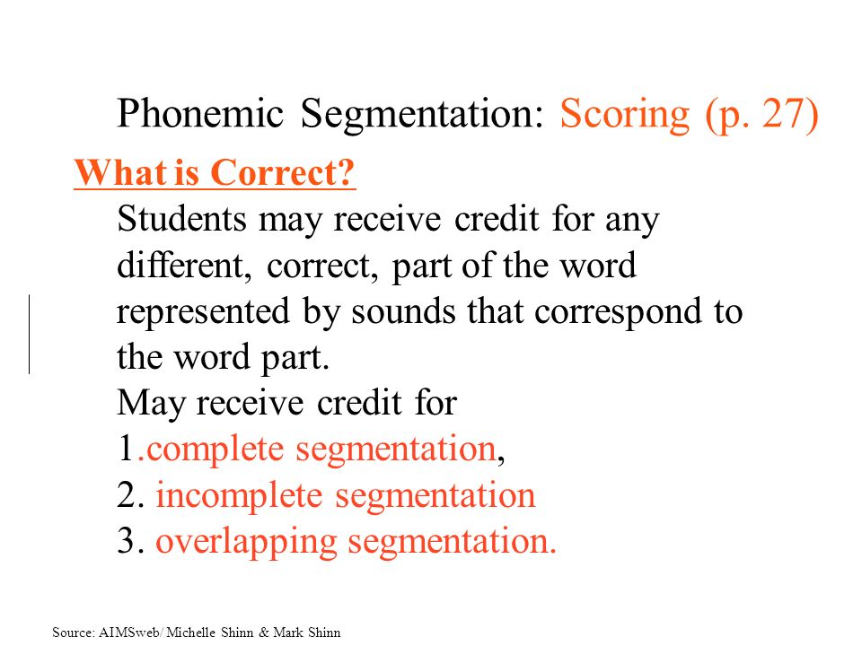 Phonemic Segmentation: Scoring (p. 27)