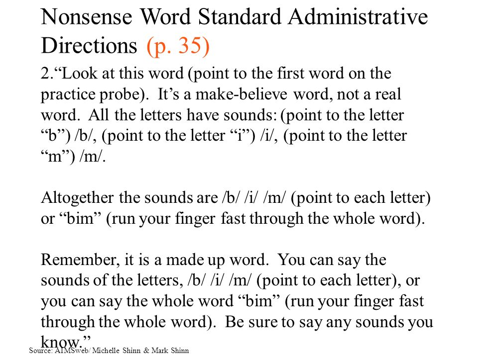 Nonsense Word Standard Administrative Directions (p. 35)