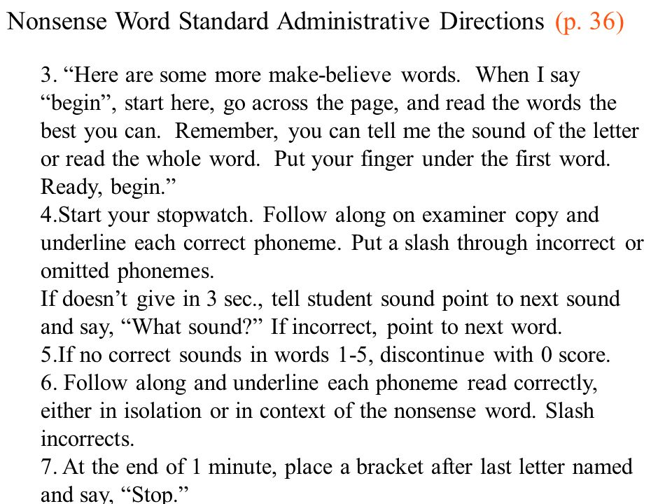 Nonsense Word Standard Administrative Directions (p. 36)