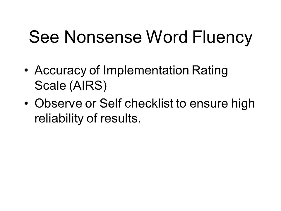 See Nonsense Word Fluency