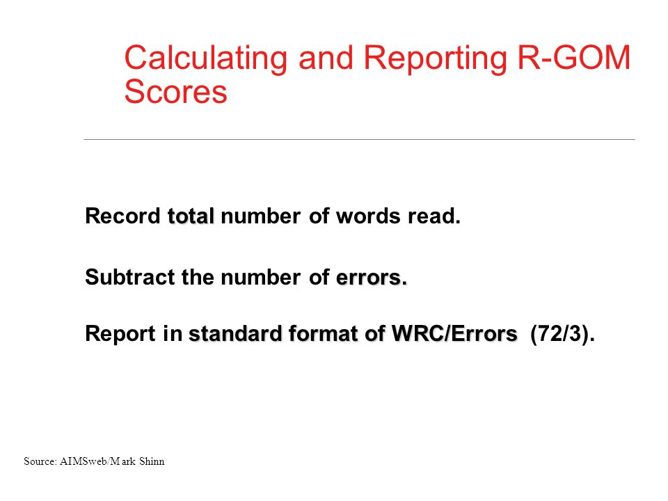 Calculating and Reporting R-GOM Scores