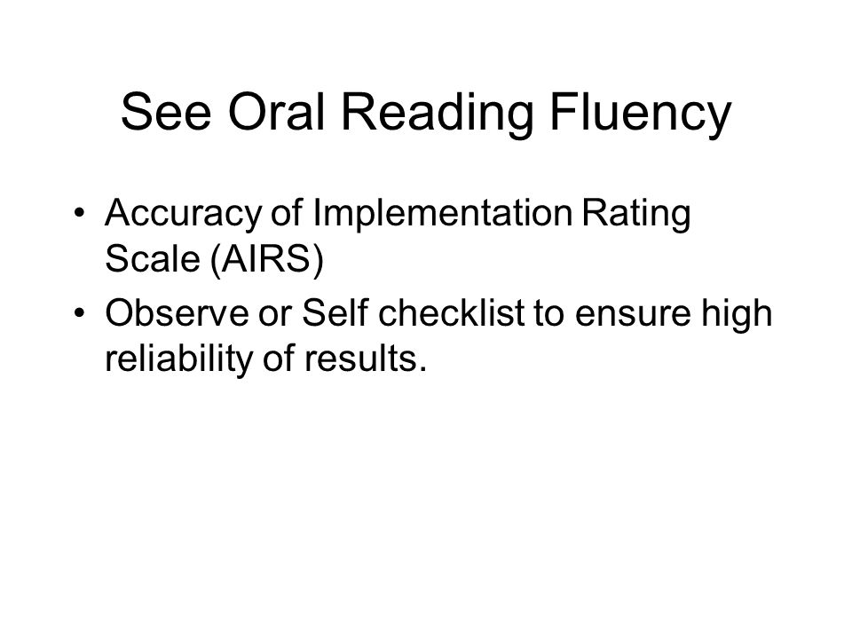 See Oral Reading Fluency