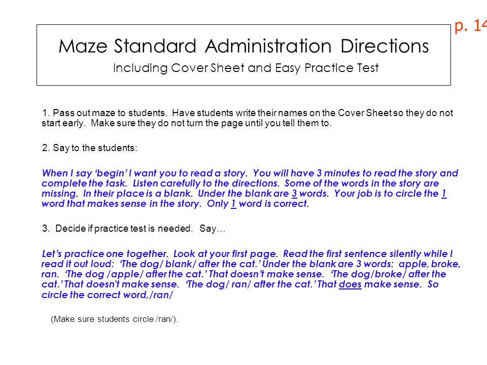 p. 14 Maze Standard Administration Directions Including Cover Sheet and Easy Practice Test.