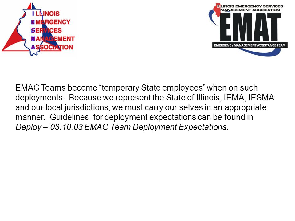 EMAC Teams become temporary State employees when on such deployments