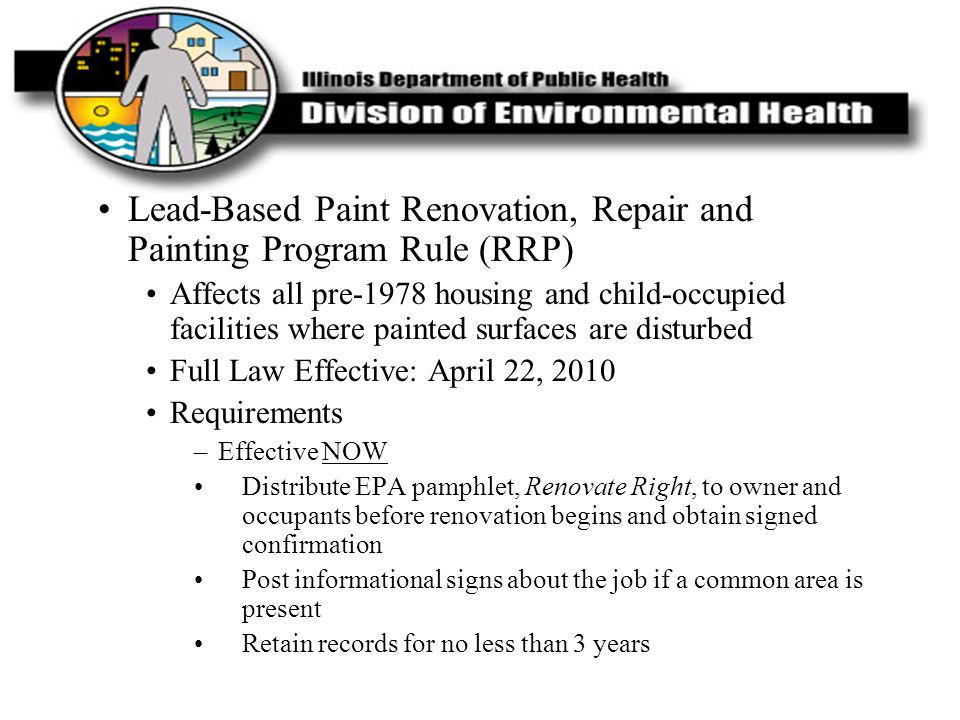 Lead-Based Paint Renovation, Repair and Painting Program Rule (RRP)