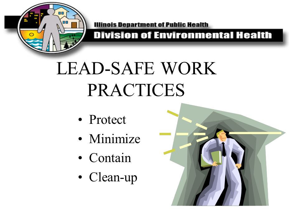 LEAD-SAFE WORK PRACTICES