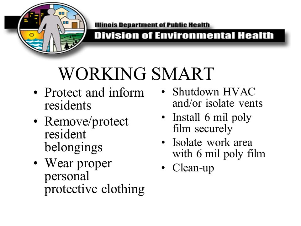 WORKING SMART Protect and inform residents