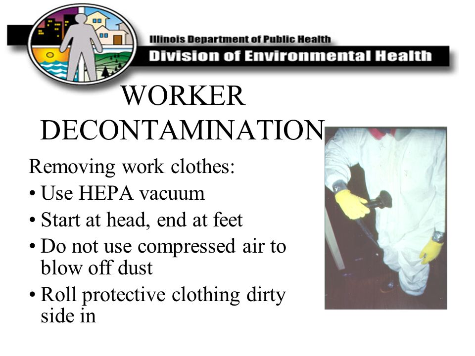 WORKER DECONTAMINATION
