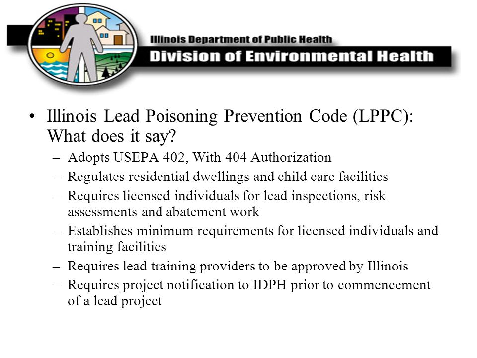 Illinois Lead Poisoning Prevention Code (LPPC): What does it say
