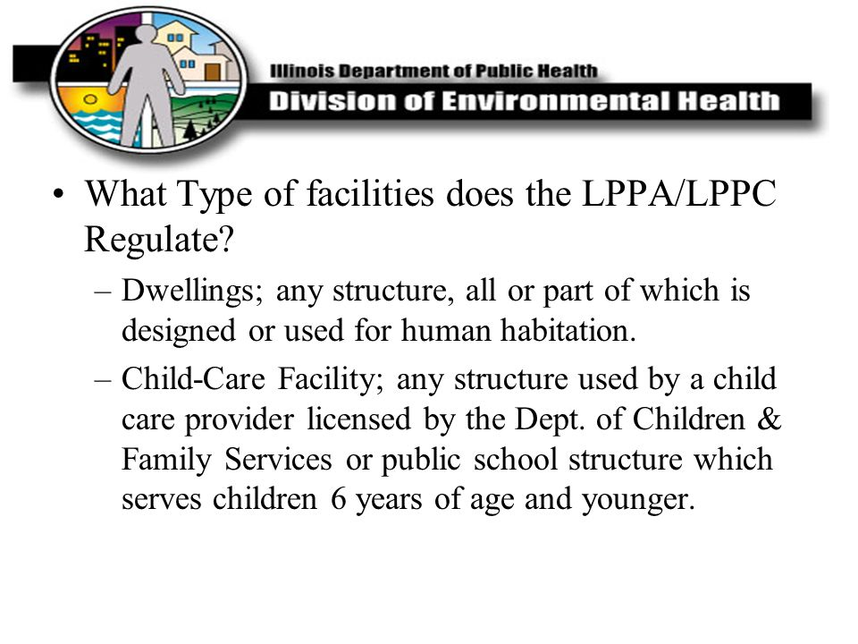 What Type of facilities does the LPPA/LPPC Regulate