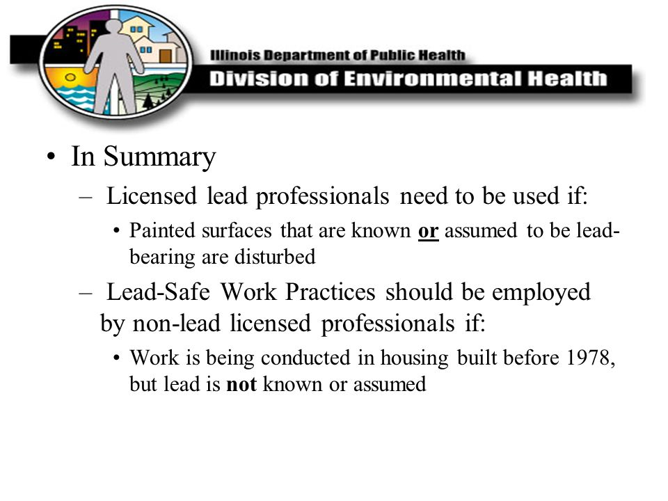 In Summary Licensed lead professionals need to be used if: