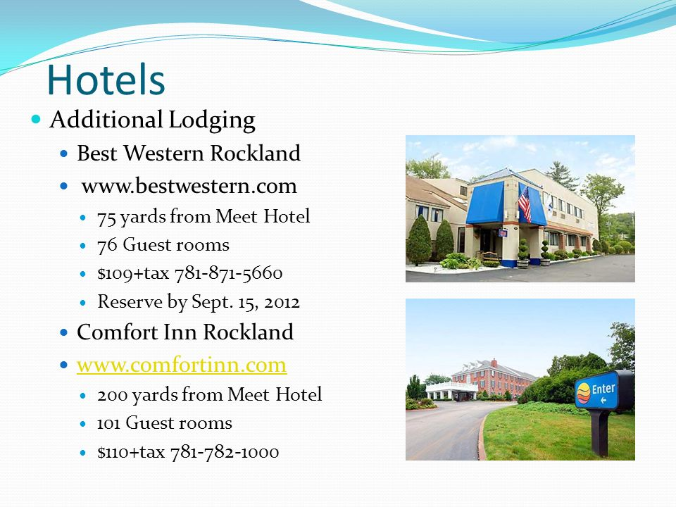Hotels Additional Lodging Best Western Rockland www.bestwestern.com