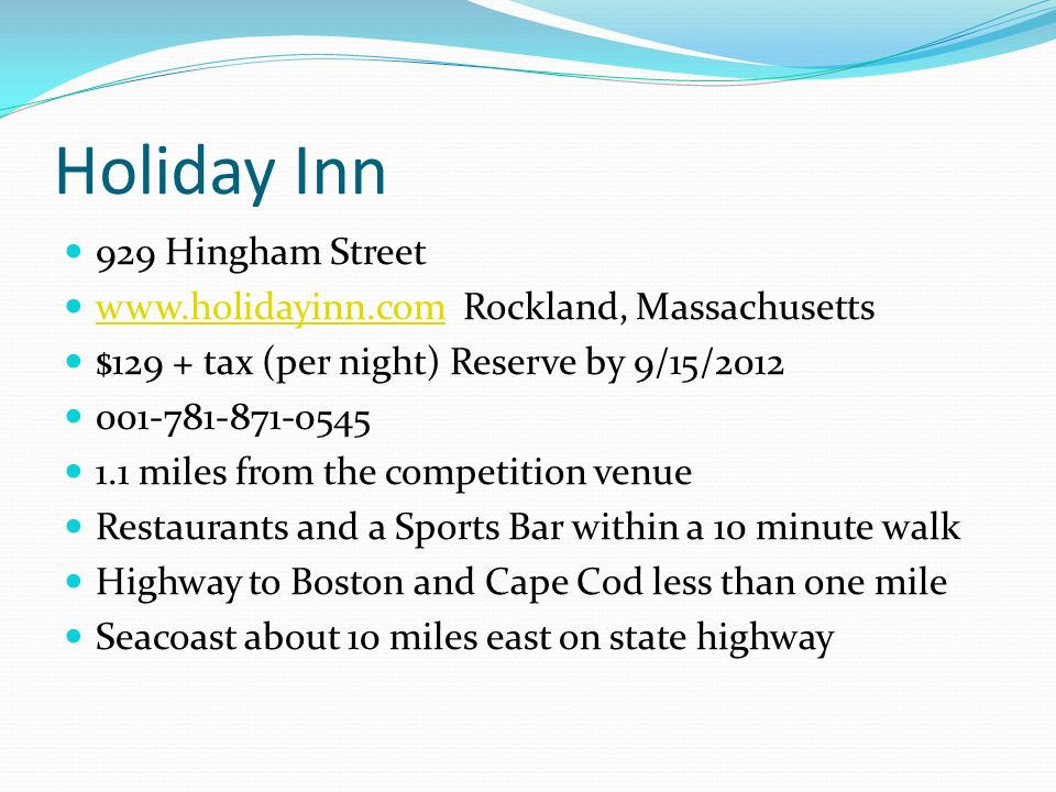 Holiday Inn 929 Hingham Street