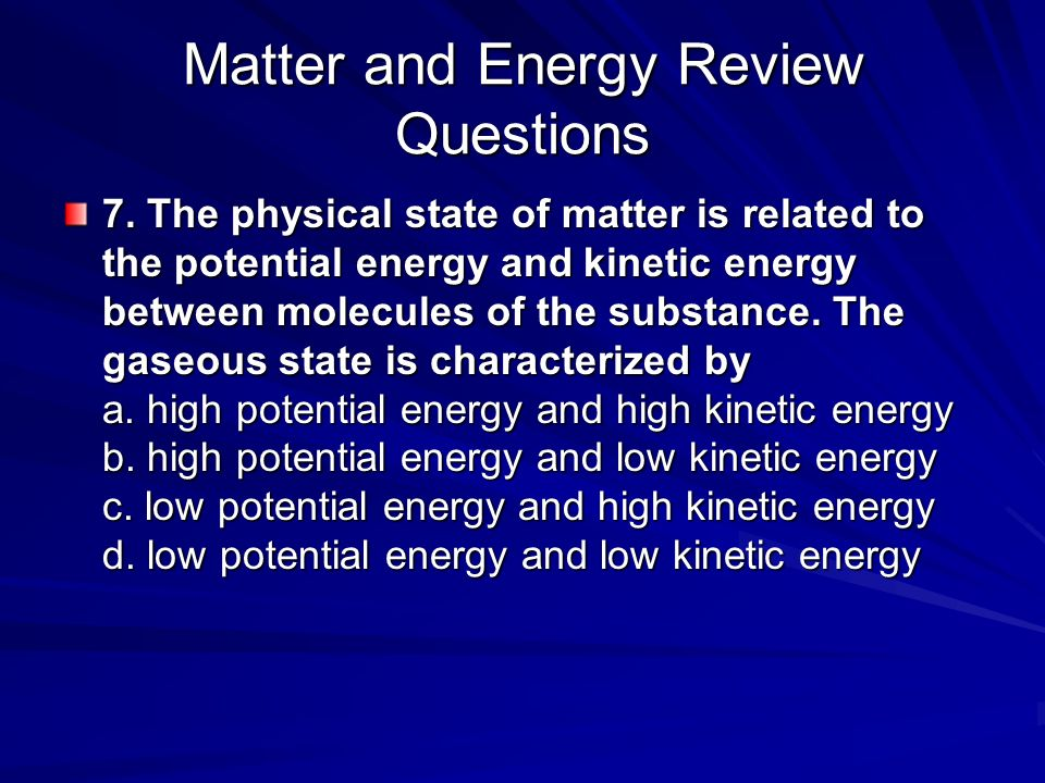 energy and matter relationship questions