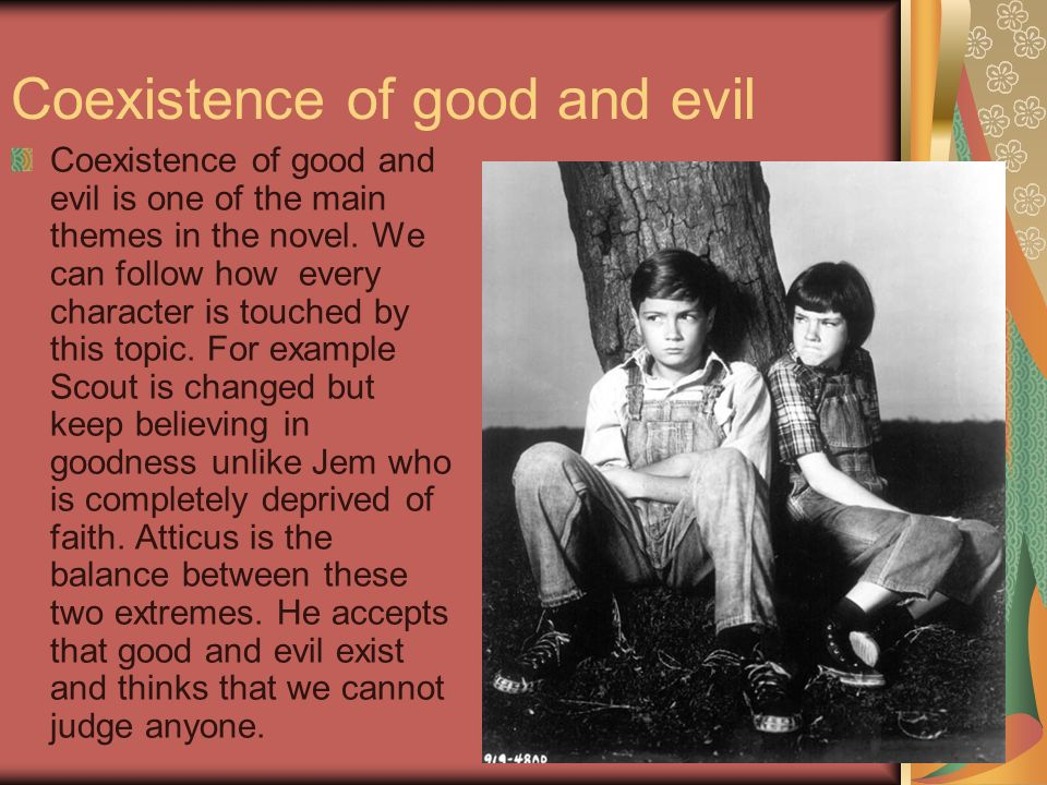 coexistence of good and evil in to kill a mockingbird essay