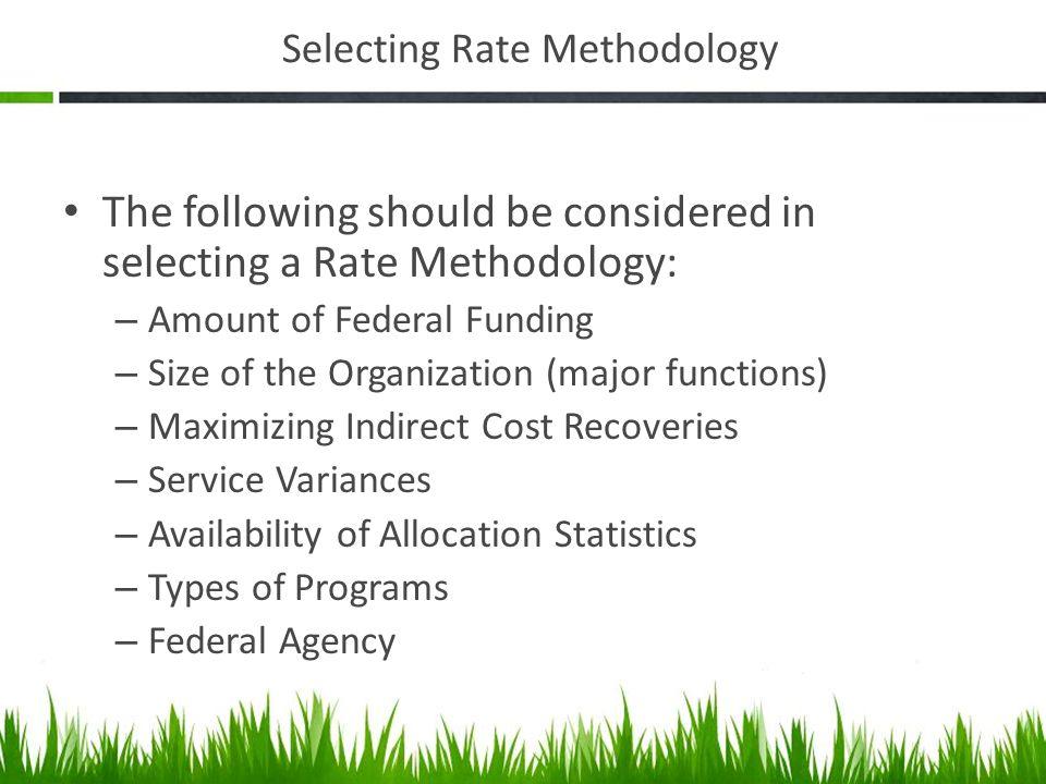 Selecting Rate Methodology