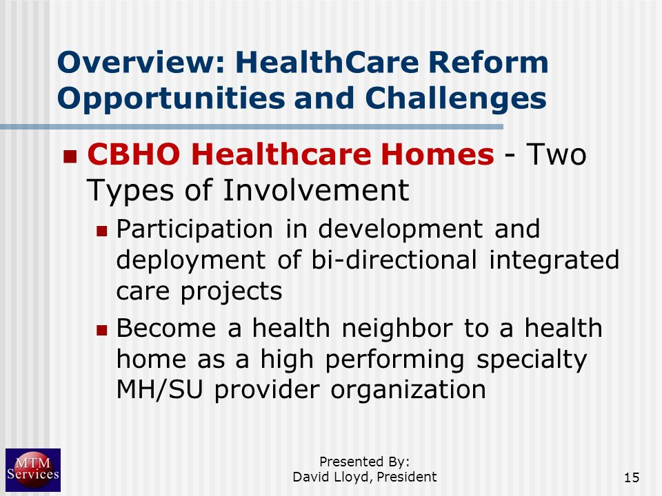 Overview: HealthCare Reform Opportunities and Challenges