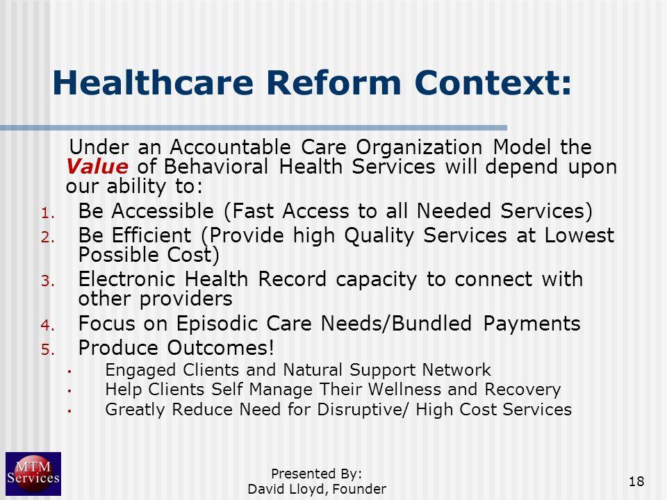 Healthcare Reform Context: