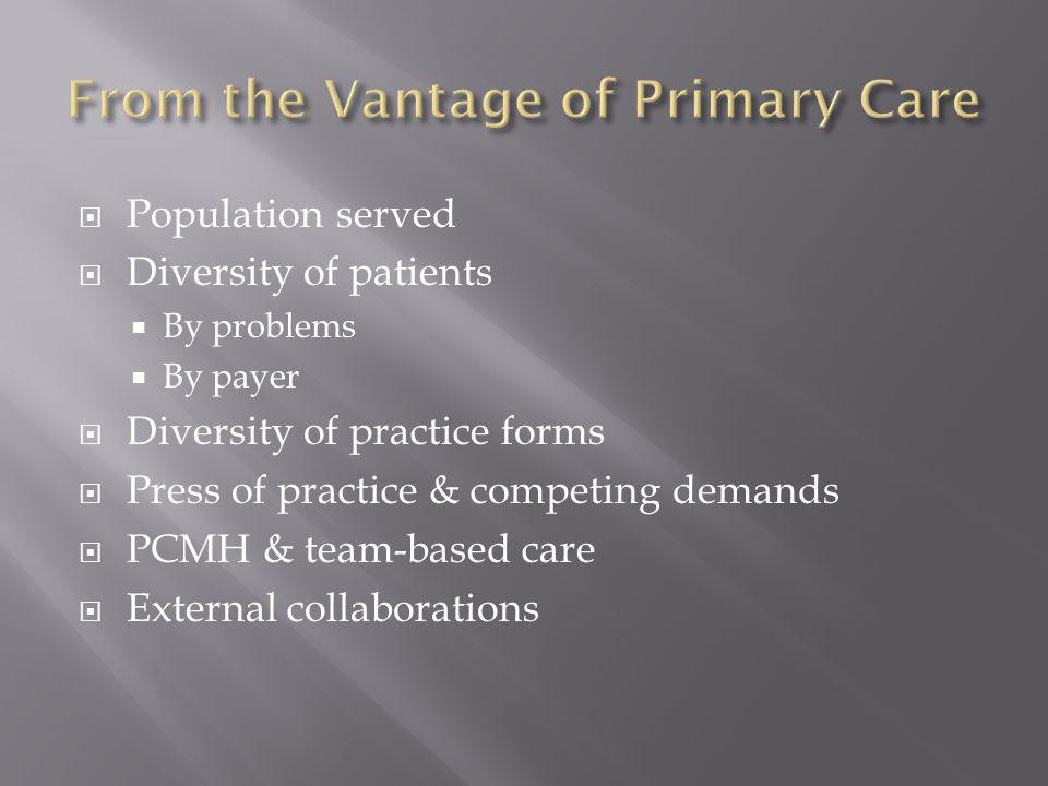 From the Vantage of Primary Care