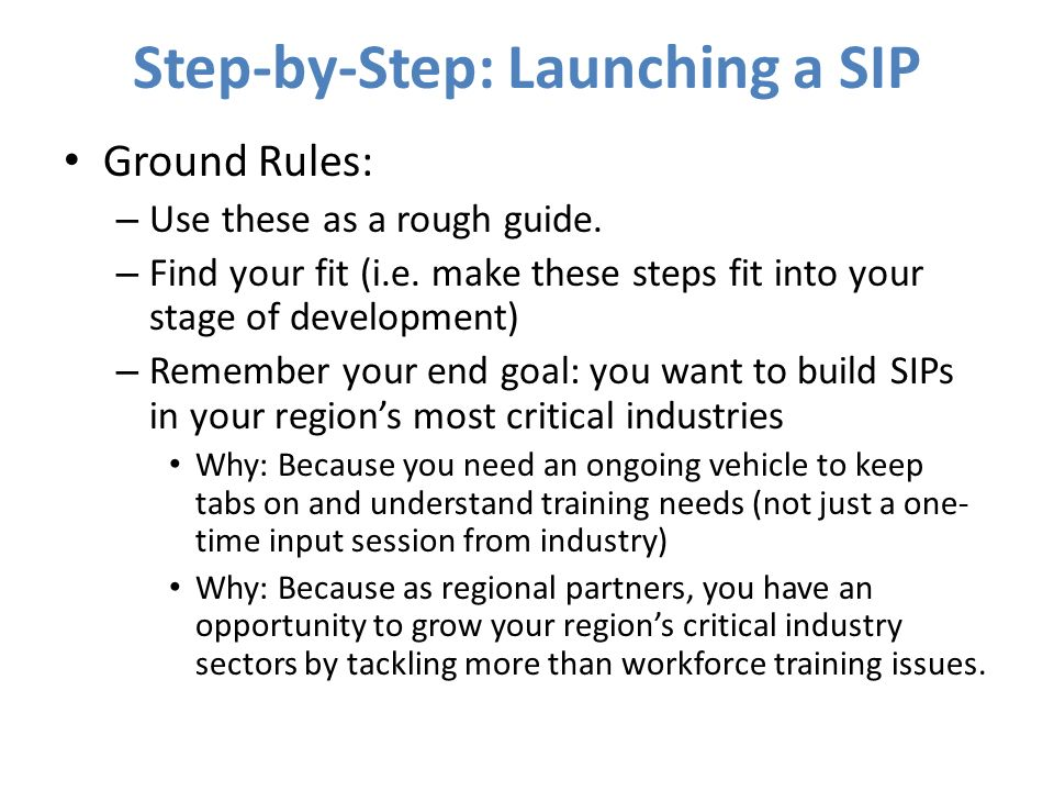 Step-by-Step: Launching a SIP