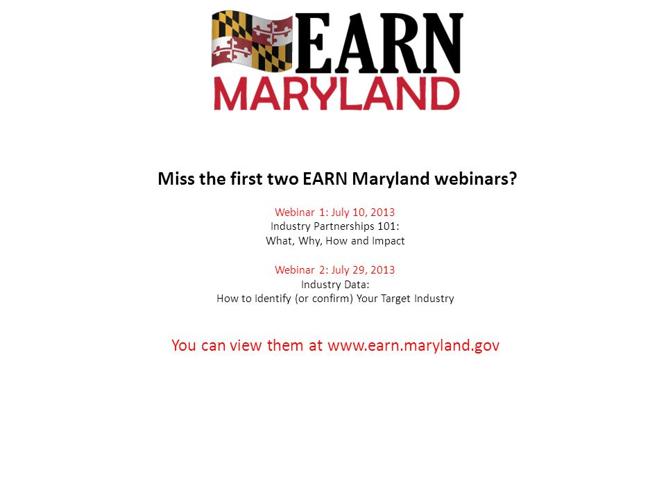 Miss the first two EARN Maryland webinars