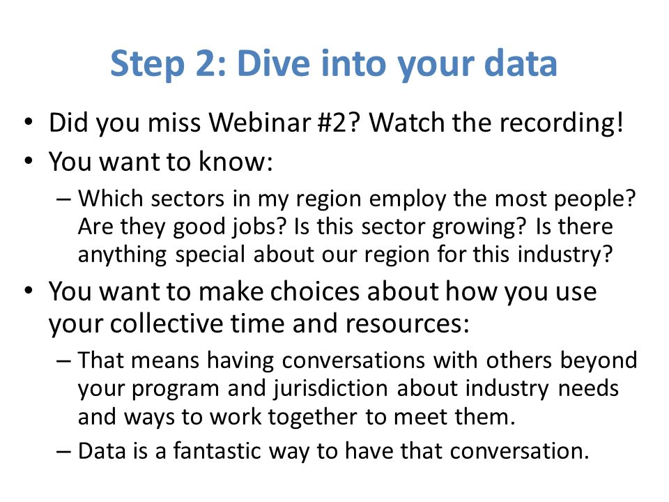 Step 2: Dive into your data