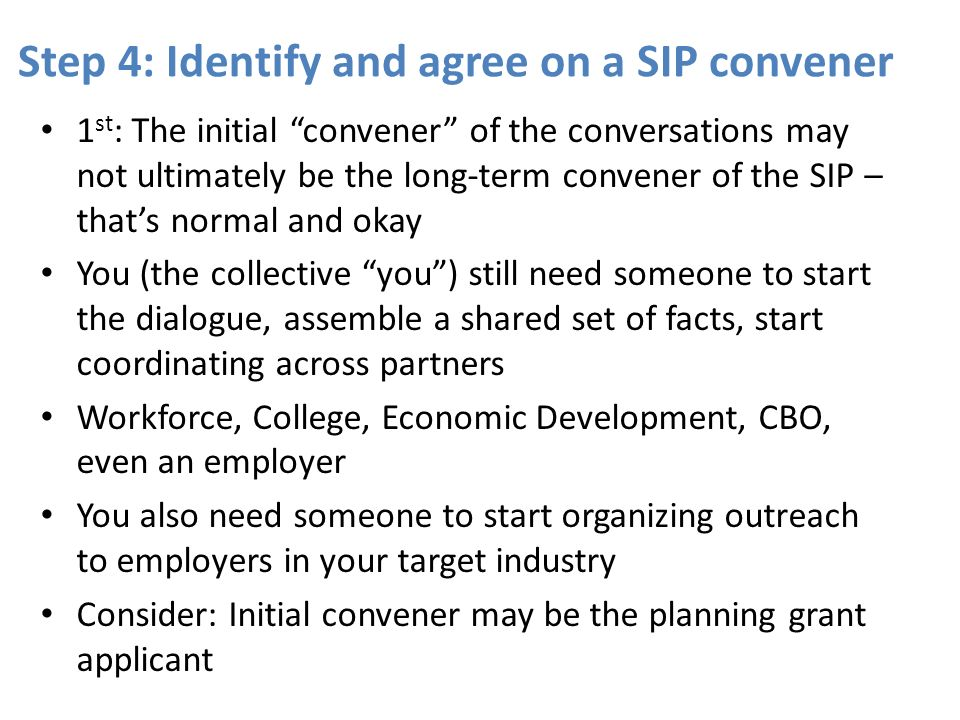 Step 4: Identify and agree on a SIP convener