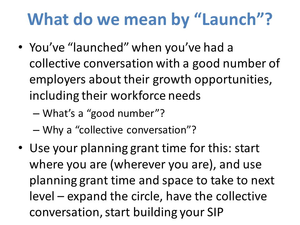 What do we mean by Launch